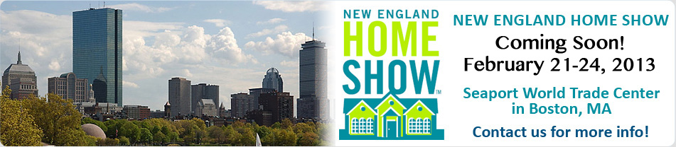 New England Home Show February 21-24